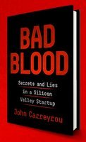 5 Good Reads for a Business Traveller - Bad Blood Secrets & Lies in Silicon Valley
